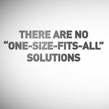 no one_size-fits_all solutions